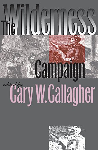 The Wilderness Campaign (Military Campaigns of the Civil War) - Gary W. Gallagher