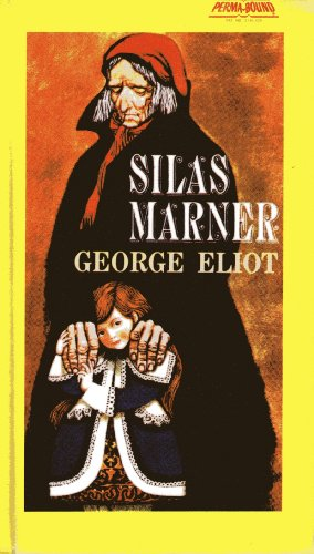 Silas Marner (Turtleback School  &  Library Binding Edition) (Signet Classics) - George Eliot