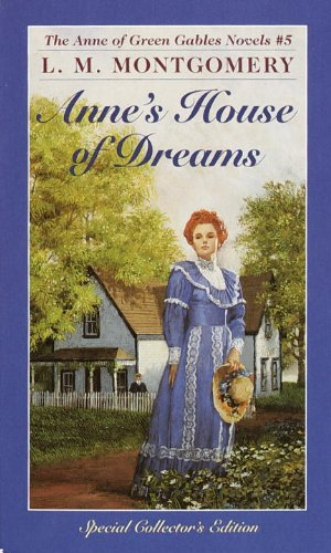 Anne's House Of Dreams (Turtleback School  &  Library Binding Edition) (Anne of Green Gables Novels) - L. M. Montgomery