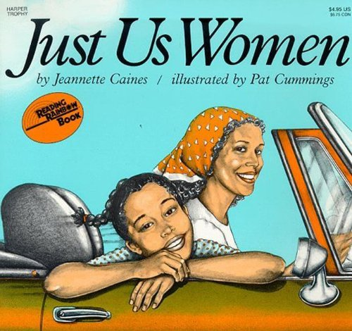 Just Us Women (Turtleback School  &  Library Binding Edition) - Jeannette Caines