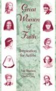 Great Women of Faith: Inspiration for Action