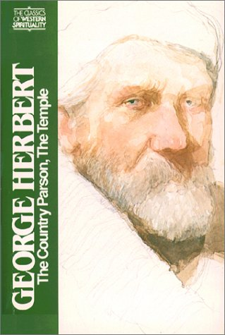 George Herbert: The Country Parson and the Temple (Classics of Western Spirituality) - John Nelson Wall