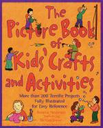The Picture Book of Kids' Crafts and Activities