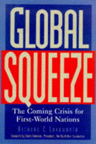 Global Squeeze - Richard C. Longworth