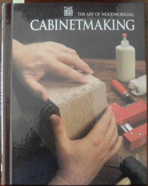Cabinetmaking: The Art of Woodworking - Home-Douglas, Pierre (ed)