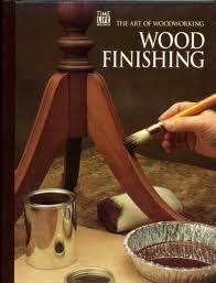 Wood Finishing: Art of Woodwork - Time-Life Books