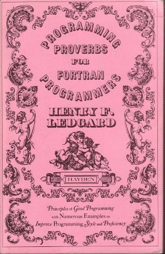 Programming proverbs for FORTRAN programmers (Hayden computer programming series)