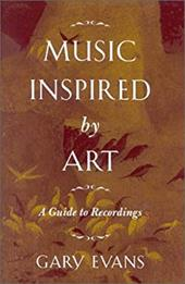 Music Inspired by Art: A Guide to Recordings