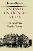 Essay on French Verse: For Readers of English Poetry