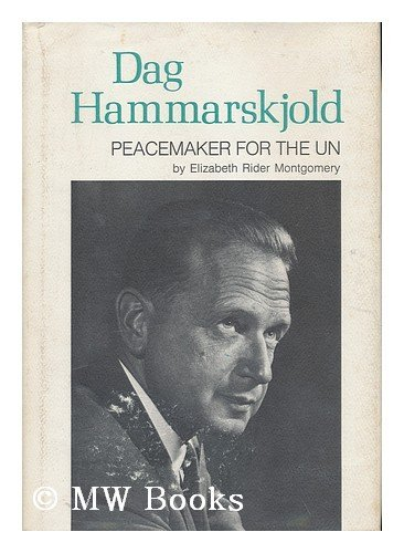 Dag Hammarskjold: Peacemaker for the U. N.