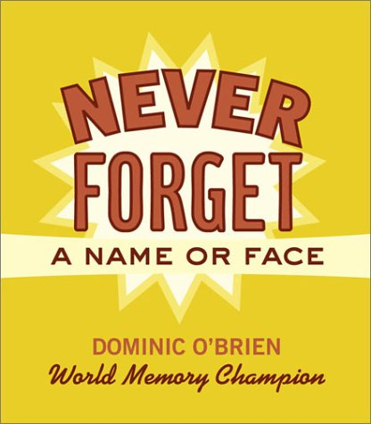 Never Forget a Name or Face - Dominic O'Brien