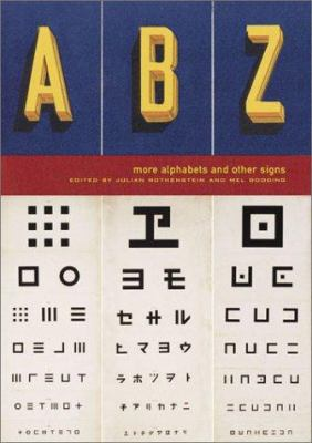 ABZ : More Alphabets and Other Signs - Julian Rothenstein
