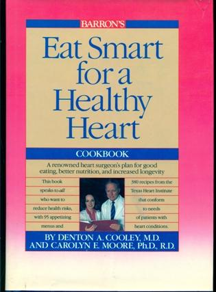 Eat Smart for a Healthy Heart Cookbook