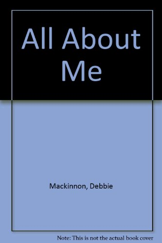 All About Me - Debbie Mackinnon