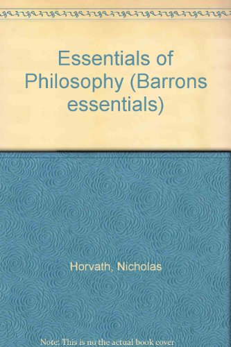 Essentials of Philosophy - Nicholas Horvath