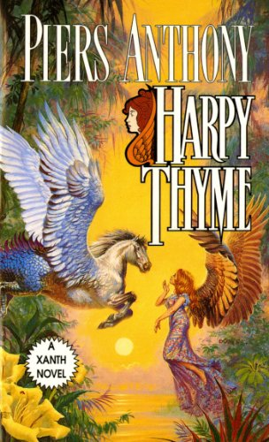 Harpy Thyme (Xanth, No. 17) - Anthony, Piers