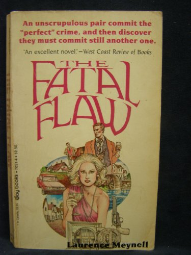The Fatal Flaw - Laurence Meynell