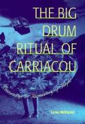 The Big Drum Ritual of Carriacou: Praisesongs in Rememory of Flight