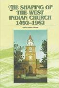 The Shaping of the West Indian Church, 1492-1962