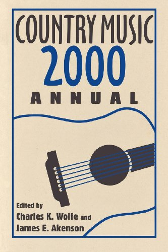 Country Music Annual 2000 - Charles K. Wolfe; James E. Akenson