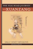 The Silk Road Journey with Xuanzang