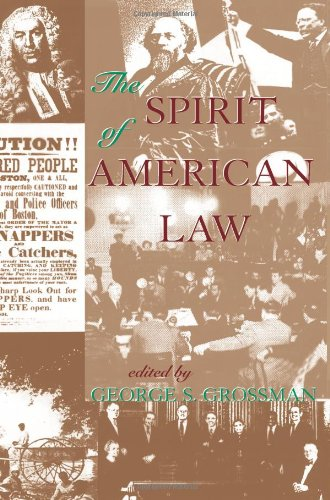 The Spirit Of American Law: An Anthology - George S Grossman