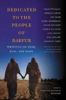 Dedicated to the People of Darfur: Writings on Fear, Risk, and Hope