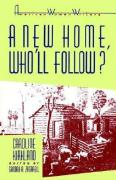 A New Home, Whoall Follow?' by Caroline Kirkland
