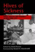 Hives of Sickness: Public Health and Epidemics in New York City