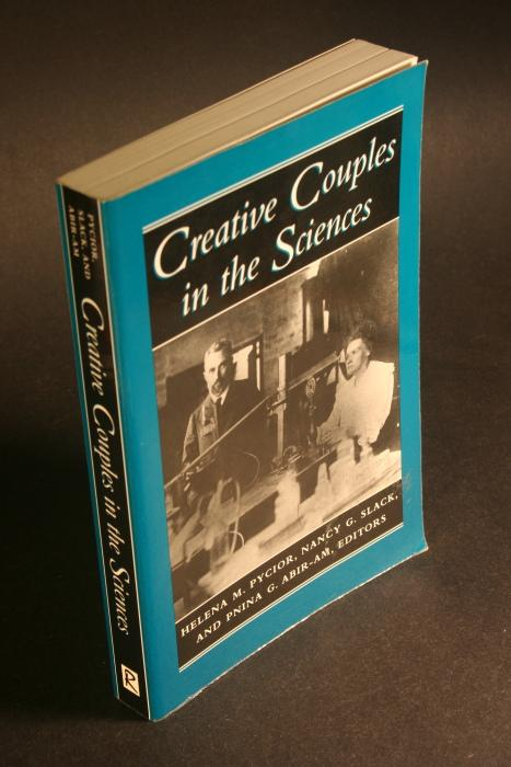 Creative couples in the sciences. - Pycior, Helena M., 1947-, ed.