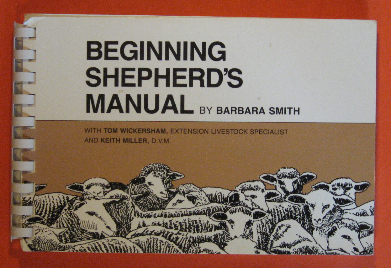 Beginning Shepherd's Manual - Smith, Barbara;Miller, Keith;Wichersham, Tom