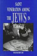 Saint Veneration Among the Jews in Morocco
