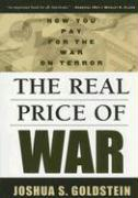 The Real Price of War: How You Pay for the War on Terror - Goldstein, Joshua S.