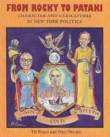 From Rocky to Pataki: Character and Caricatures in New York Politics