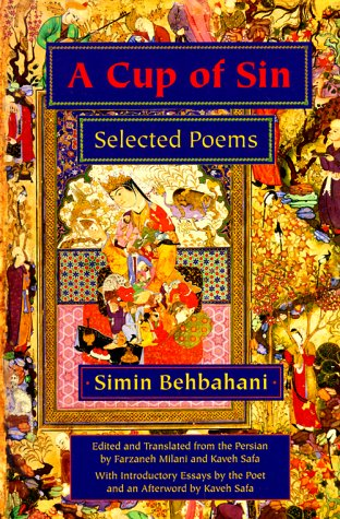 A Cup of Sin: Selected Poems (Middle East Literature In Translation) - Simin Behbahani