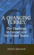 A Changing Turkey: The Challenge to Europe and the United States