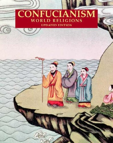 Confucianism (World Religions (Facts on File)) - Thomas Hoobler; Dorothy Hoobler