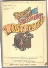 Lost and Found: An Illustrated Compendium of Things No Longer in General Use - Smith, Robert Paul