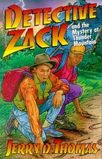 Detective Zack and the Mystery at Thunder Mountain (Detective Zack Bible Adventure) - Jerry D. Thomas