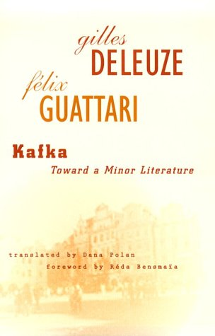Kafka: Toward a Minor Literature - Gilles Deleuze