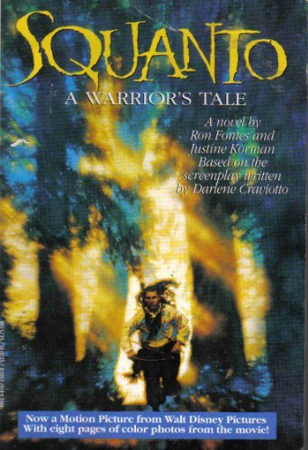 Squanto: A Warrior's Tale (Novelization) - Ron Fontes; Justine Korman