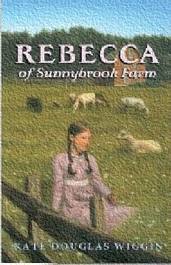 Rebecca of Sunnybrook Farm (Watermill Classics) - Kate Douglas Smith Wiggin
