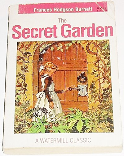 The Secret Garden, A Watermill Classic - Frances Hodgson Burnett