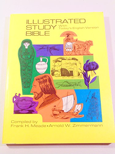 Illustrated Study Bible : With Today's English Version - Arnold Walter Zimmermann