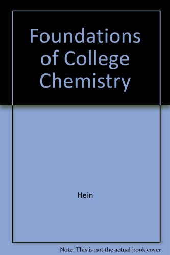 Foundations of College Chemistry (Brooks/Cole Series in Chemistry) - Morris Hein