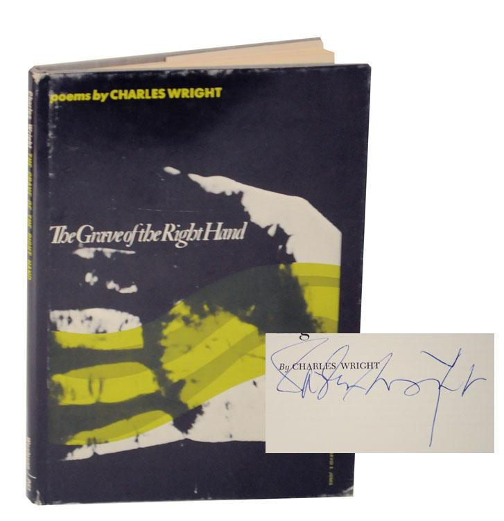 The Grave of the Right Hand (Signed First Edition) - WRIGHT, Charles
