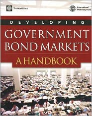 Developing Government Bond Markets: A Handbook