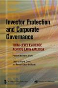 Investor Protection and Corporate Governance: Firm-Level Evidence Across Latin America - Chong, Alberto; Silanes, Florencio