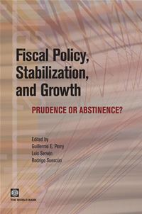 Fiscal Policy, Stabilization, and Growth: Prudence or Abstinence?