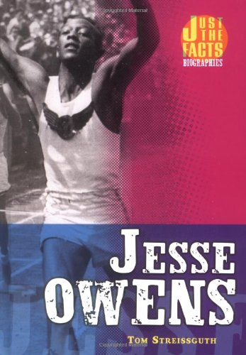 Jesse Owens (Just the Facts Biographies) - Thomas Streissguth